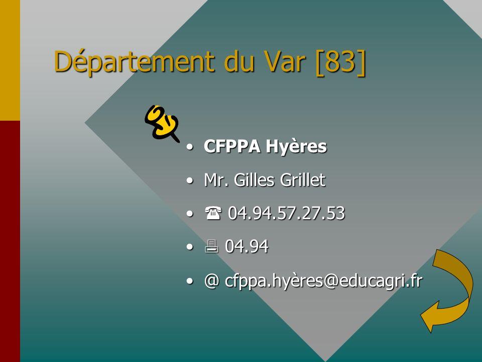 Département du Var [83] CFPPA Hyères Mr. Gilles Grillet